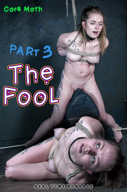 RealTimeBondage - Cora Moth - The Fool 3 (2020/HD/3.50 GB)