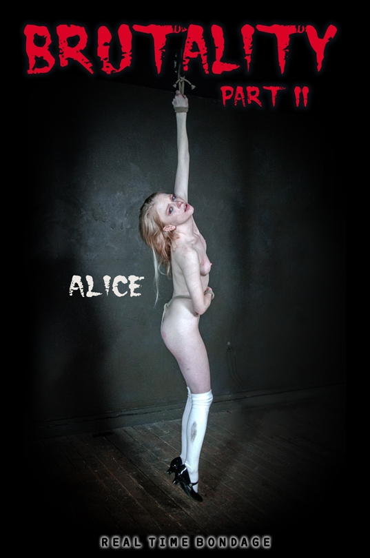 RealTimeBondage - Alice - Brutality Part II (2020/HD/1.80 GB)