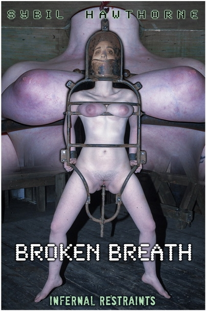 InfernalRestraints - Sybil Hawthorne - BROKEN BREATH (2020/HD/2.49 GB)